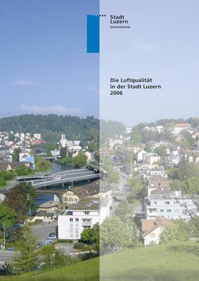 Titelbild Luftqualität in der Stadt Luzern 2006