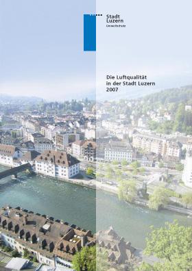 Titelbild Luftqualität in der Stadt Luzern 2007